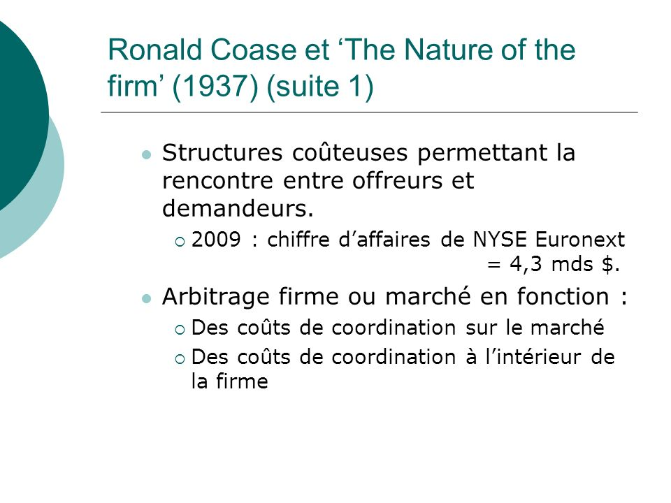 Ronald Coase et 'The Nature of the firm' (1937) (suite 1)
