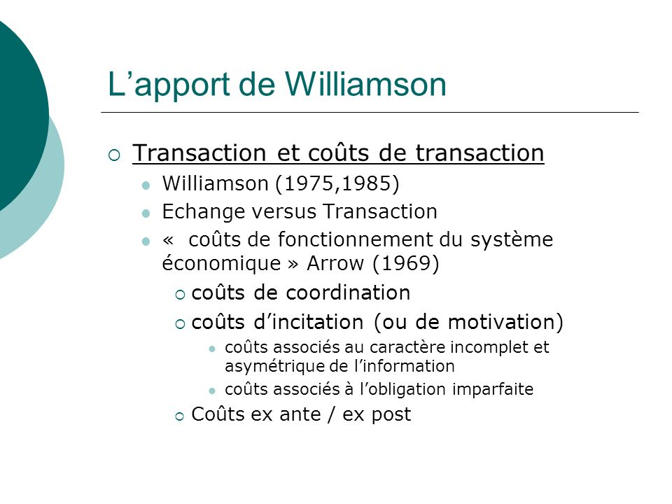 L'apport de Williamson