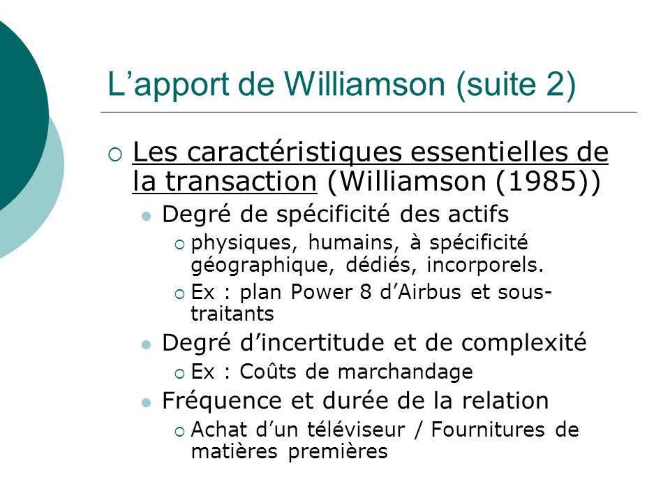 L'apport de Williamson (suite 2)