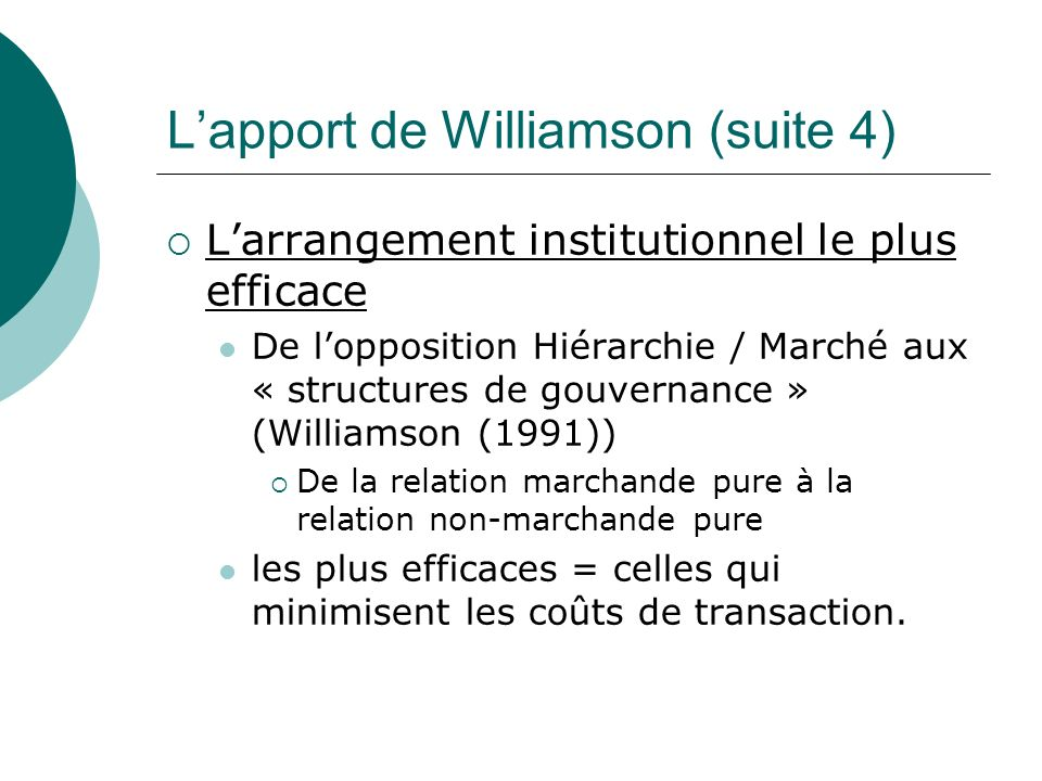 L'apport de Williamson (suite 4)