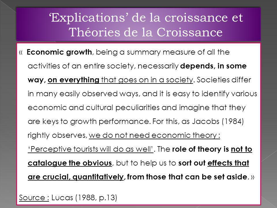 'Explications' de la croissance et Théories de la Croissance