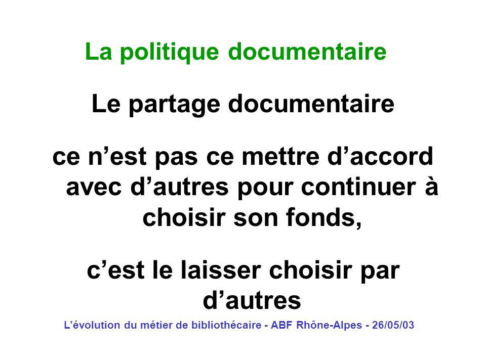 La politique documentaire
