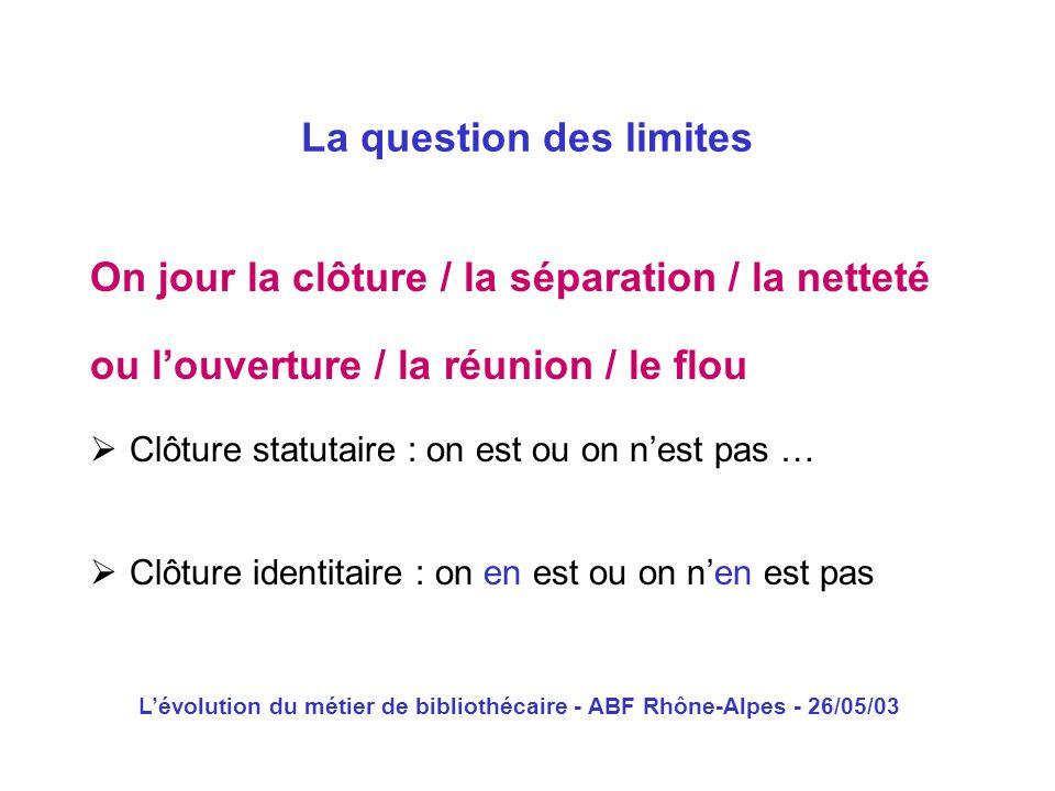 La question des limites