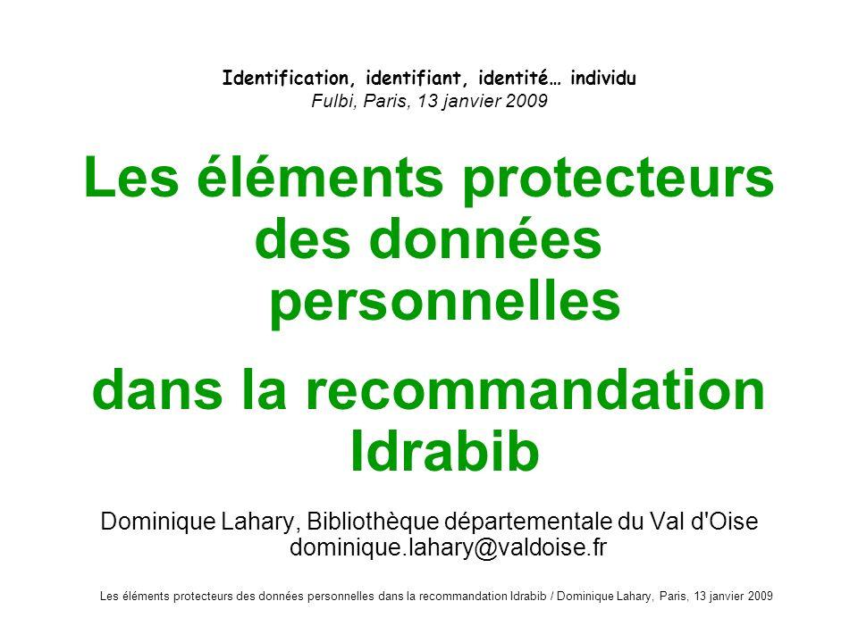 Les éléments protecteurs des données personnelles