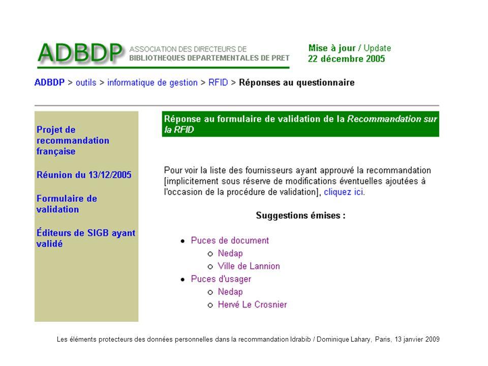 Les éléments protecteurs des données personnelles dans la recommandation Idrabib / Dominique Lahary, Paris, 13 janvier 2009