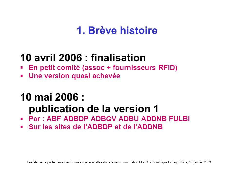 10 mai 2006 : publication de la version 1