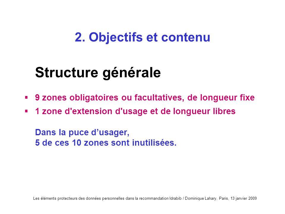 Structure générale 2. Objectifs et contenu