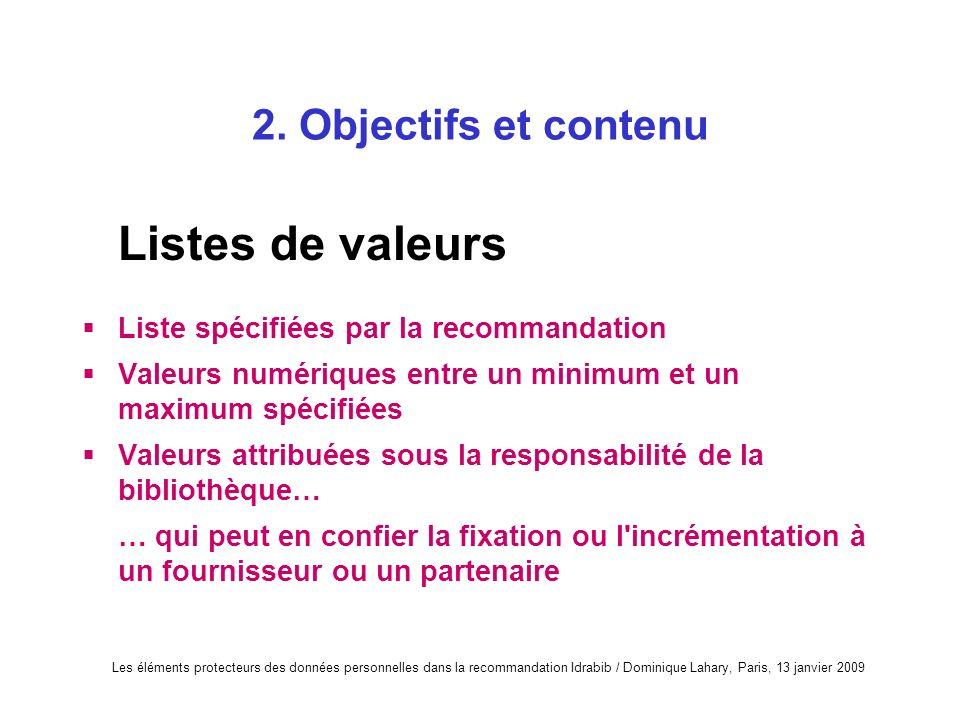 Listes de valeurs 2. Objectifs et contenu