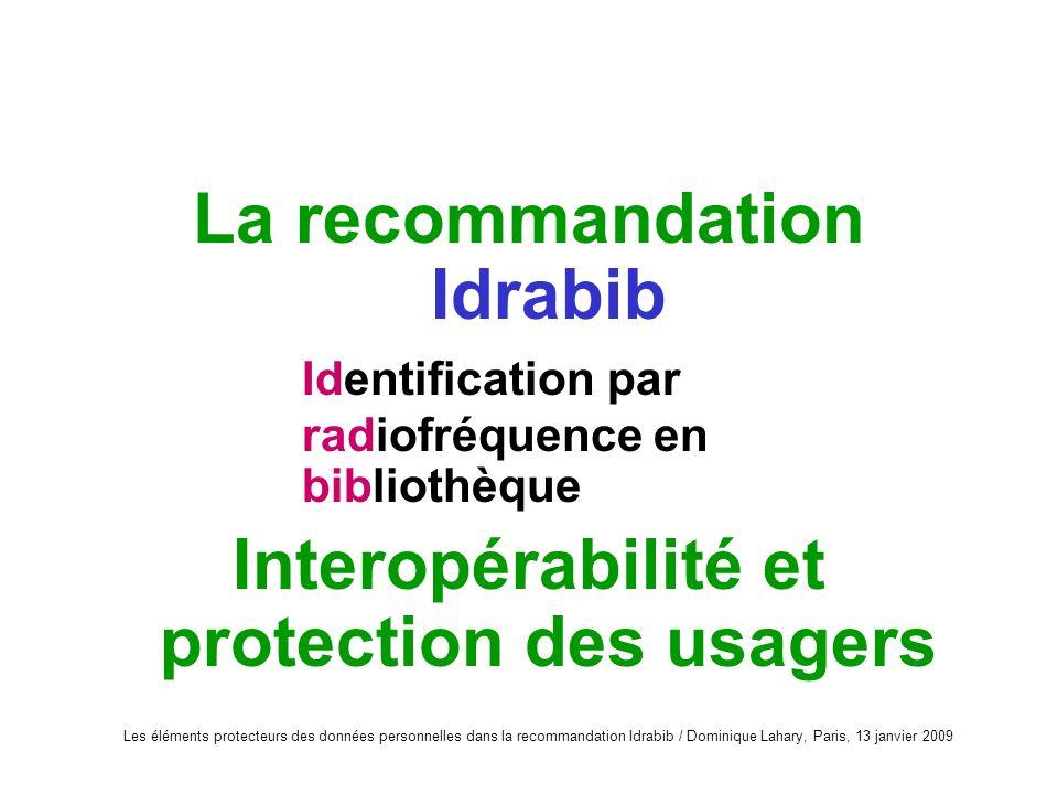 La recommandation Idrabib Interopérabilité et protection des usagers