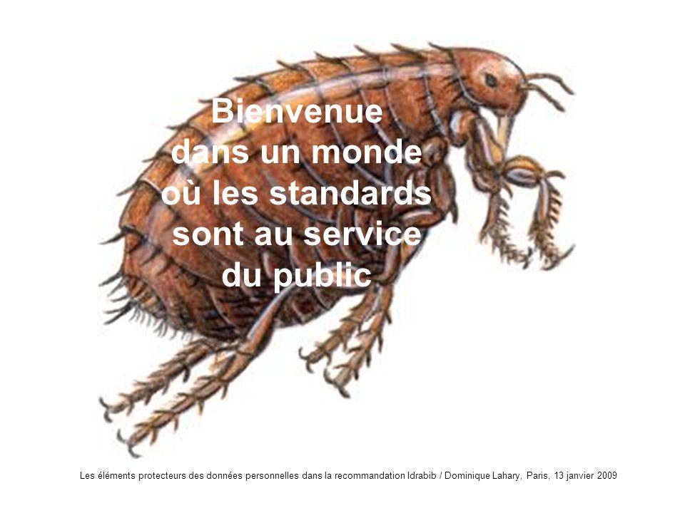 Bienvenue dans un monde où les standards sont au service du public
