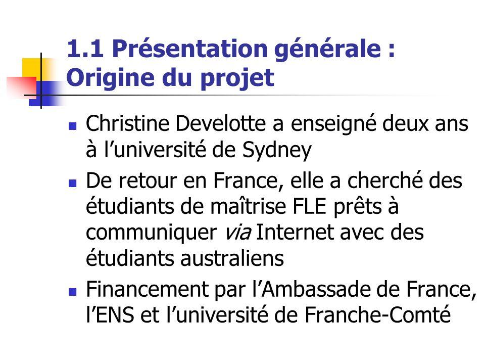 1.1 Présentation générale : Origine du projet