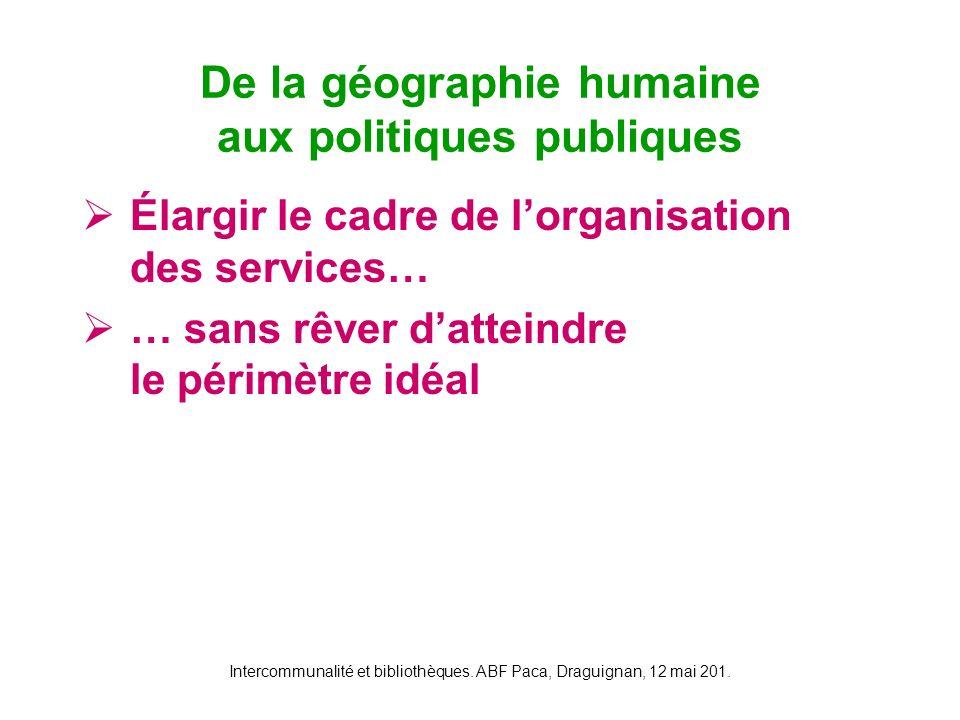 De la géographie humaine aux politiques publiques