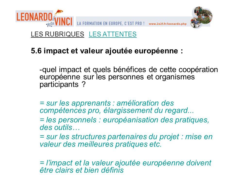 5.6 impact et valeur ajoutée européenne :