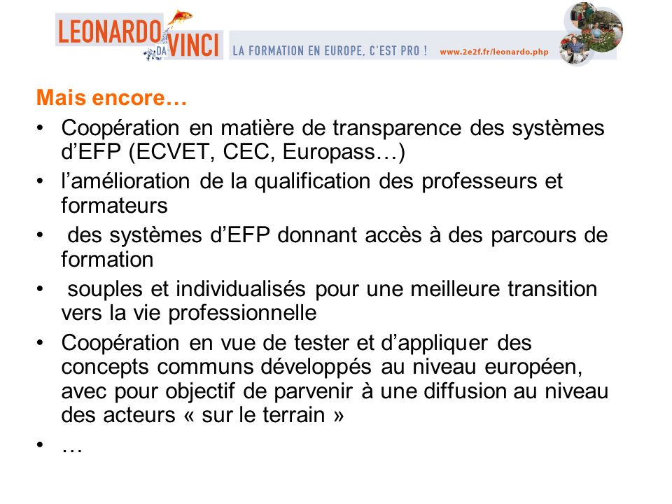 Mais encore… Coopération en matière de transparence des systèmes d'EFP (ECVET, CEC, Europass…)