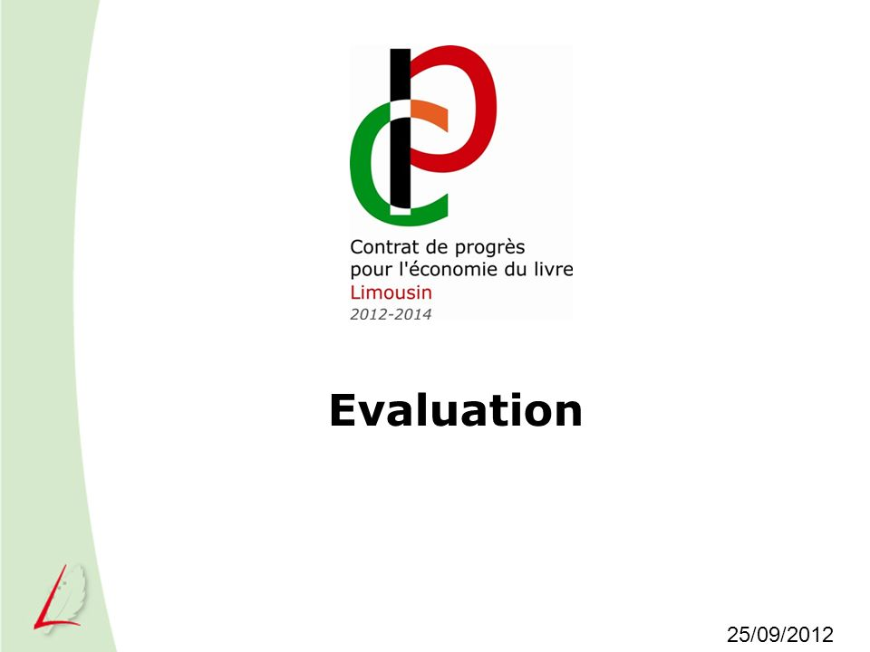 Evaluation 25/09/2012