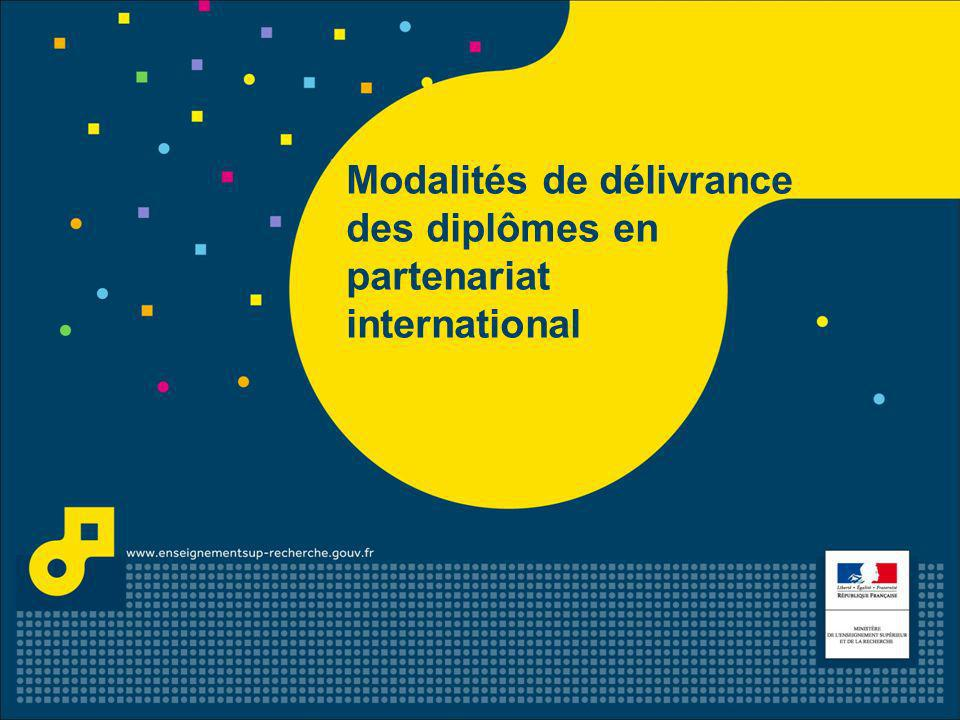 Modalités de délivrance des diplômes en partenariat international