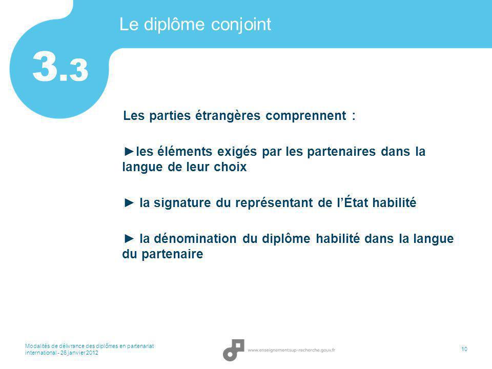 3.3 Le diplôme conjoint Les parties étrangères comprennent :