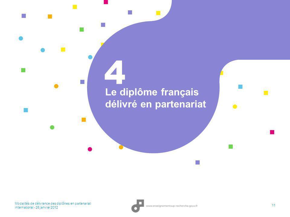 Le diplôme français délivré en partenariat