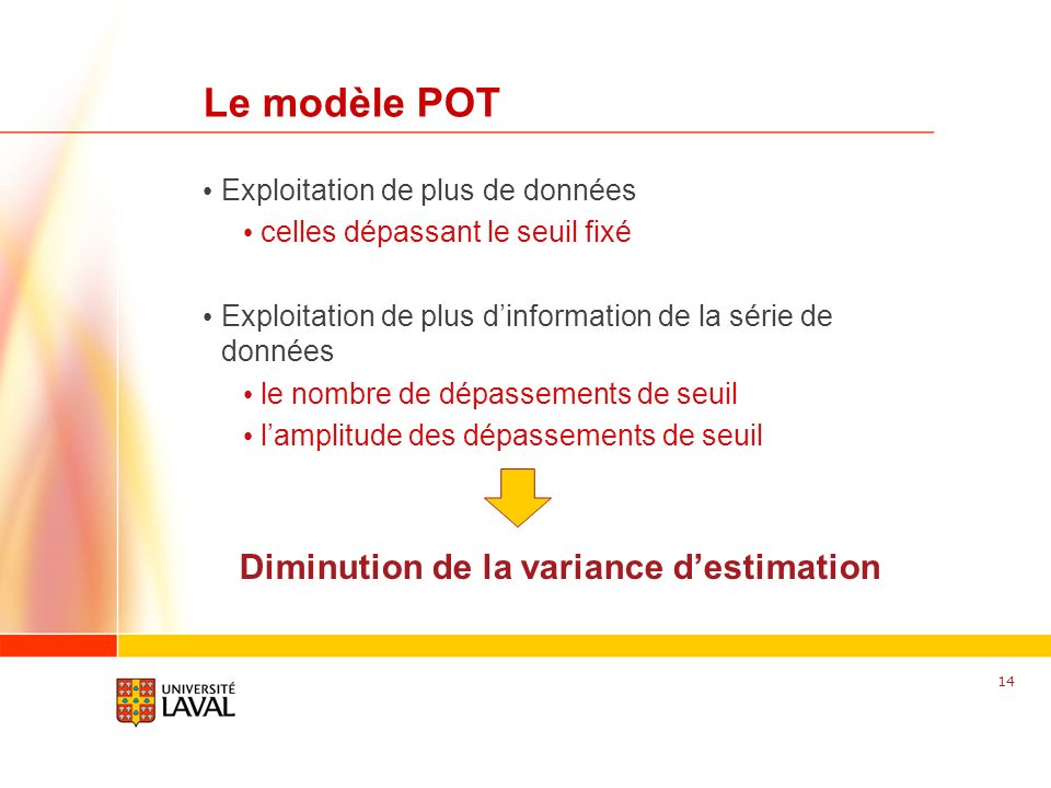 Diminution de la variance d'estimation
