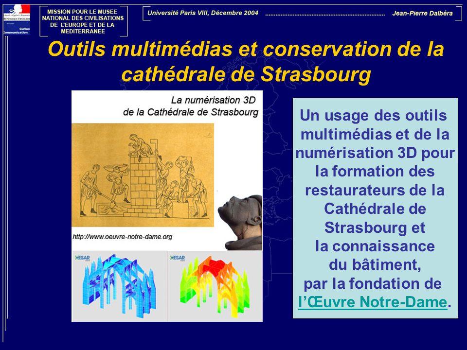 Outils multimédias et conservation de la cathédrale de Strasbourg
