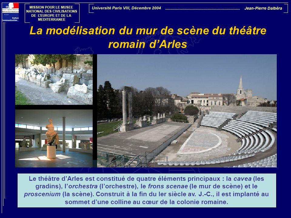 La modélisation du mur de scène du théâtre romain d'Arles