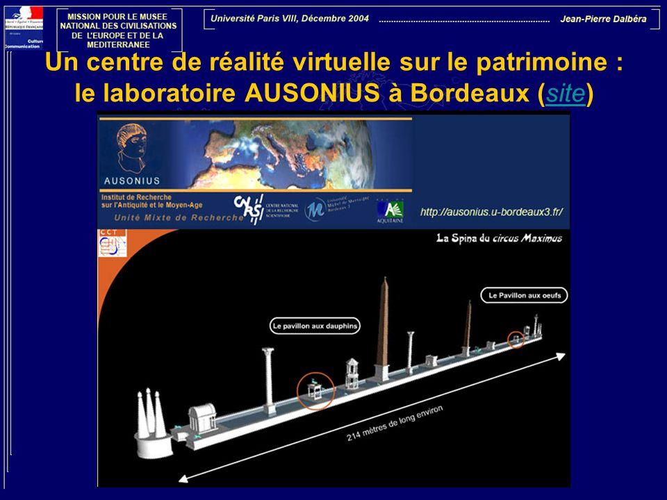 Un centre de réalité virtuelle sur le patrimoine : le laboratoire AUSONIUS à Bordeaux (site)