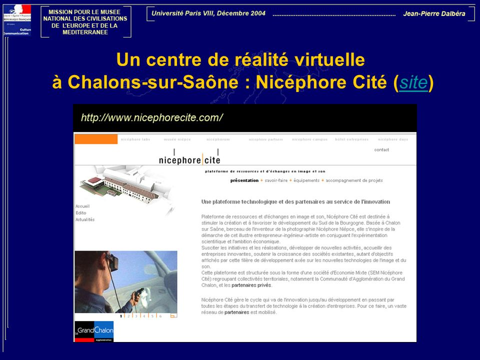 Un centre de réalité virtuelle à Chalons-sur-Saône : Nicéphore Cité (site)