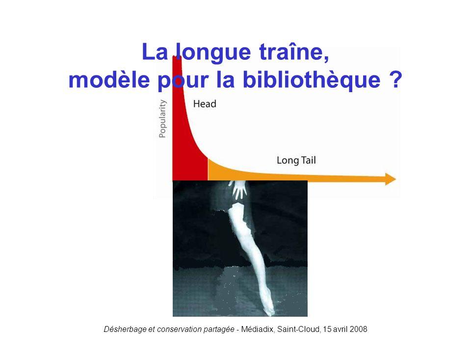 La longue traîne, modèle pour la bibliothèque