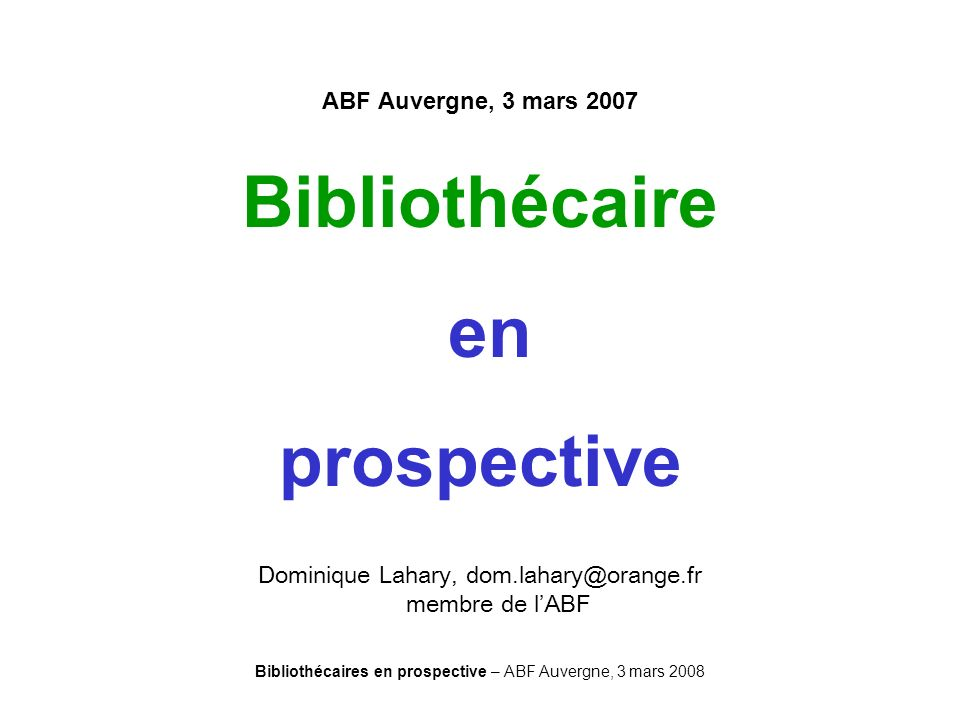 Bibliothécaire en prospective