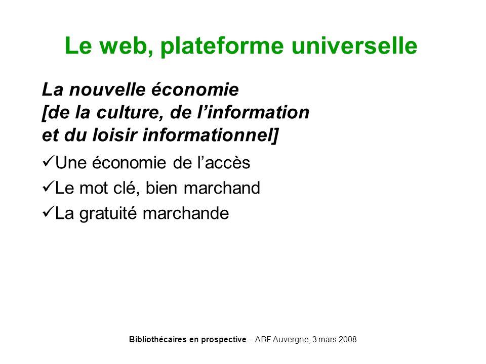 Le web, plateforme universelle