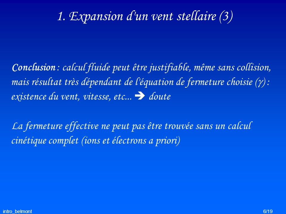 1. Expansion d un vent stellaire (3)
