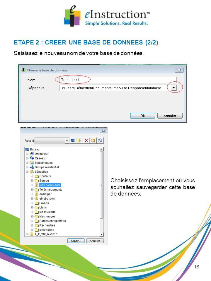 ETAPE 2 : CREER UNE BASE DE DONNEES (2/2)