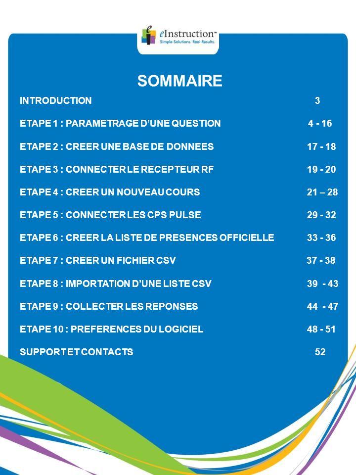 SOMMAIRE INTRODUCTION 3 ETAPE 1 : PARAMETRAGE D'UNE QUESTION 4 - 16