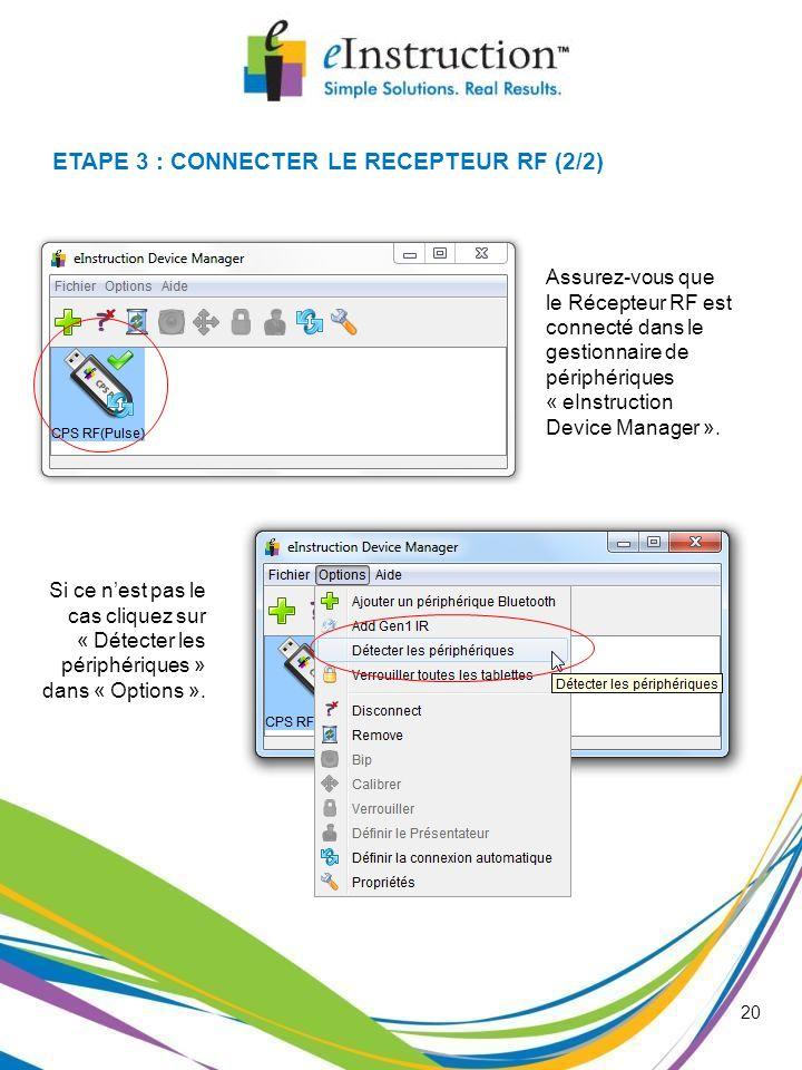 ETAPE 3 : CONNECTER LE RECEPTEUR RF (2/2)