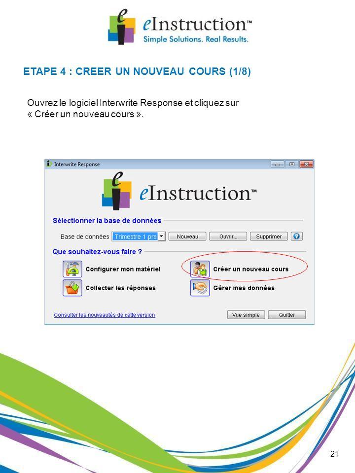 ETAPE 4 : CREER UN NOUVEAU COURS (1/8)