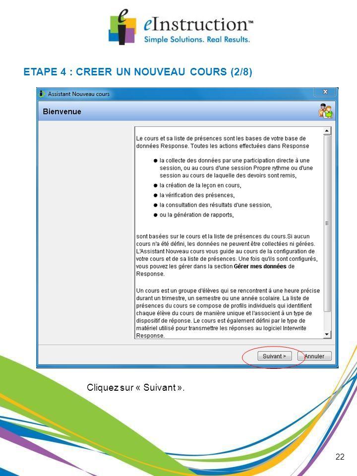 ETAPE 4 : CREER UN NOUVEAU COURS (2/8)
