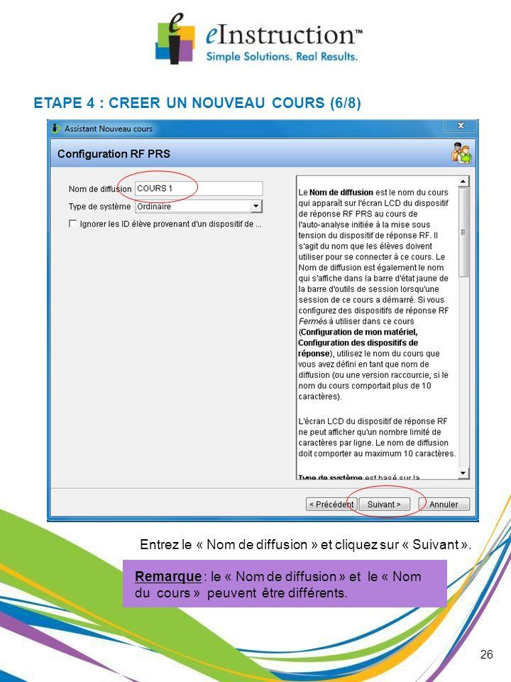 ETAPE 4 : CREER UN NOUVEAU COURS (6/8)