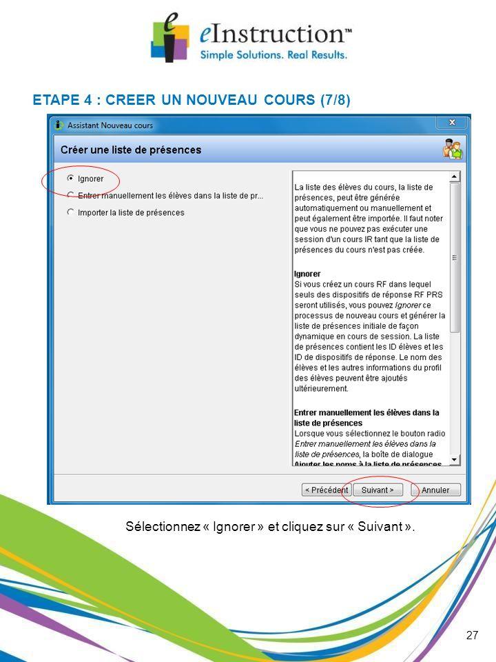 ETAPE 4 : CREER UN NOUVEAU COURS (7/8)