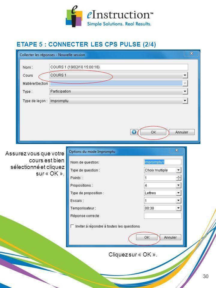 ETAPE 5 : CONNECTER LES CPS PULSE (2/4)
