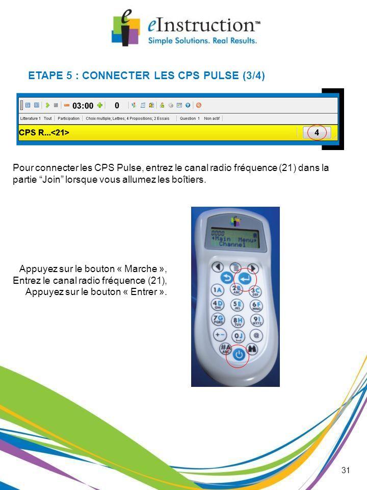 ETAPE 5 : CONNECTER LES CPS PULSE (3/4)