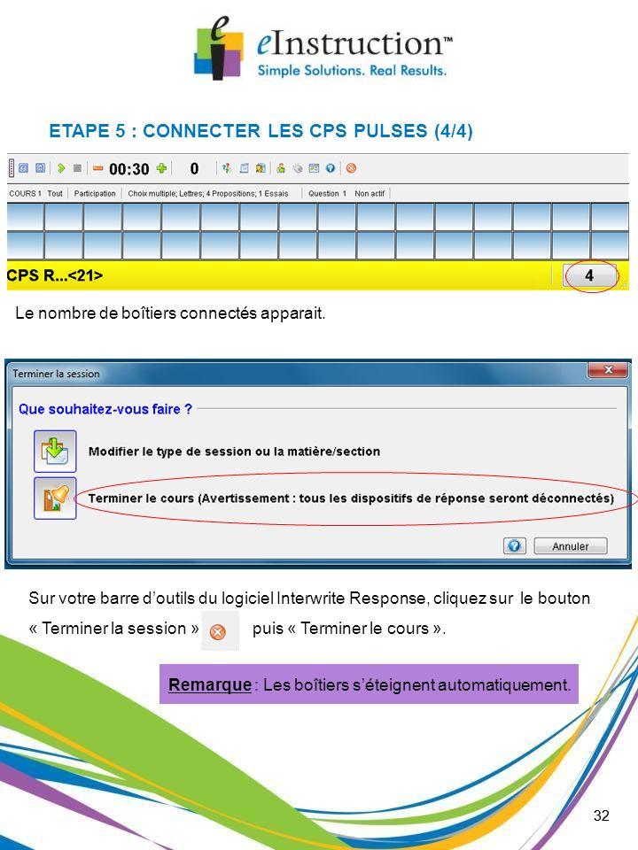 ETAPE 5 : CONNECTER LES CPS PULSES (4/4)
