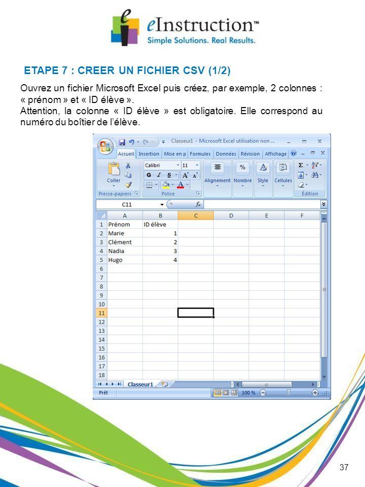 ETAPE 7 : CREER UN FICHIER CSV (1/2)