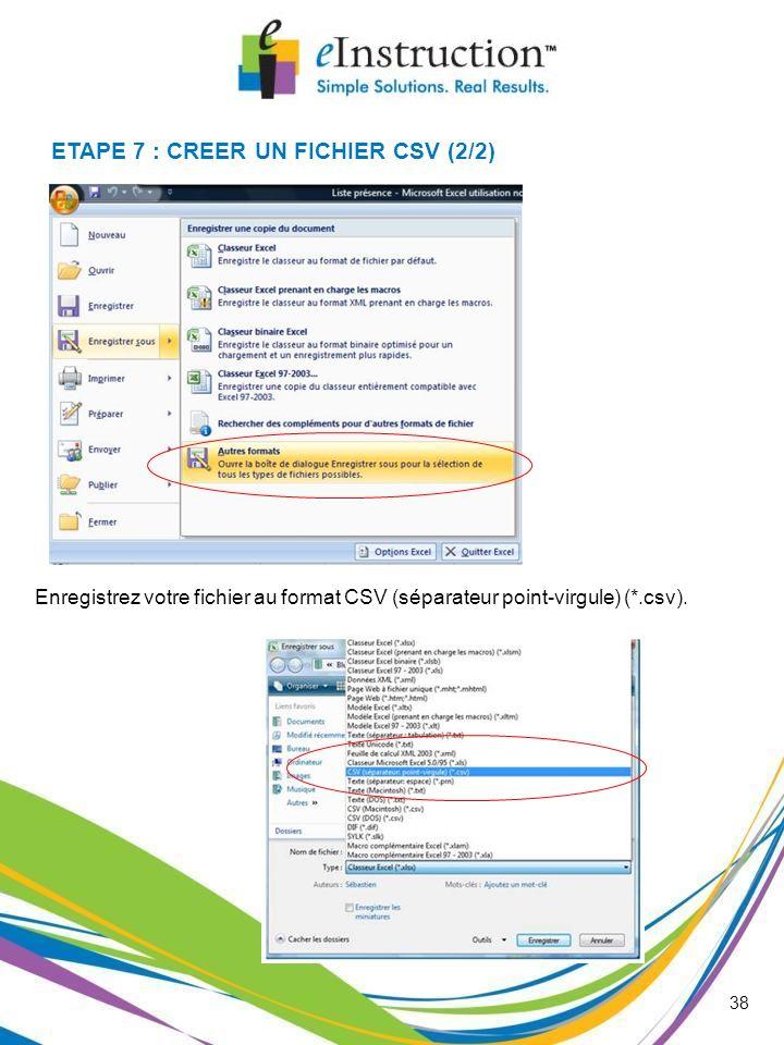 ETAPE 7 : CREER UN FICHIER CSV (2/2)