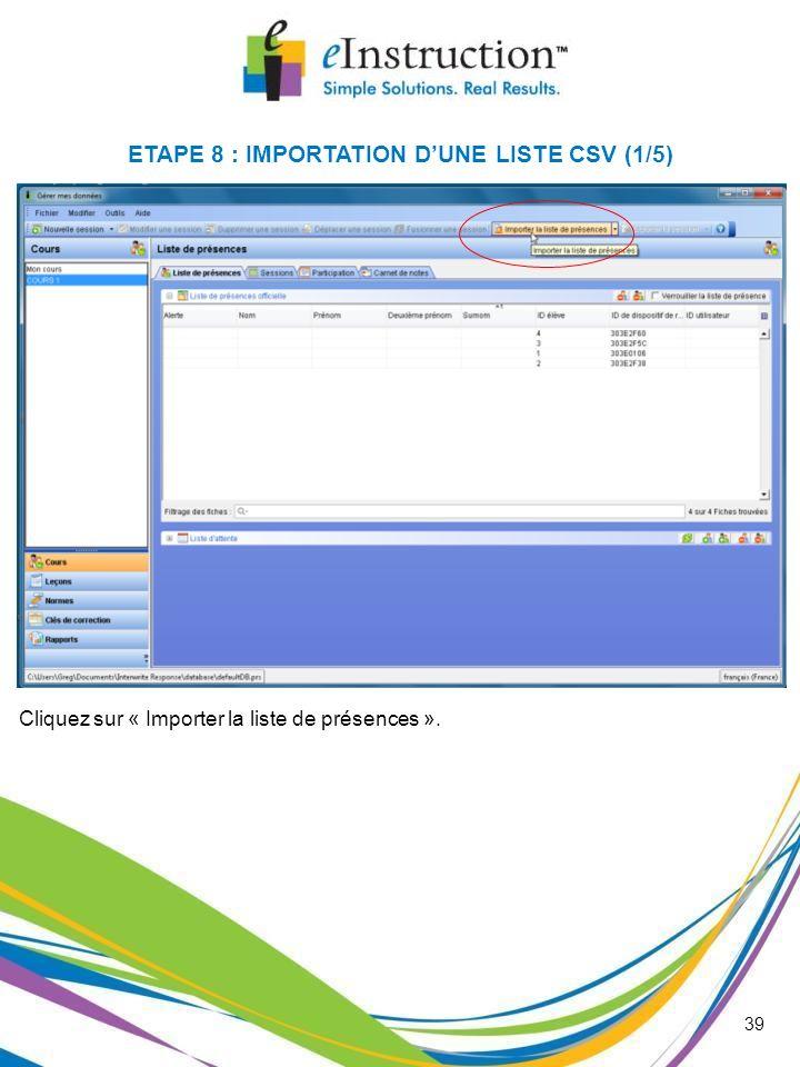 ETAPE 8 : IMPORTATION D'UNE LISTE CSV (1/5)