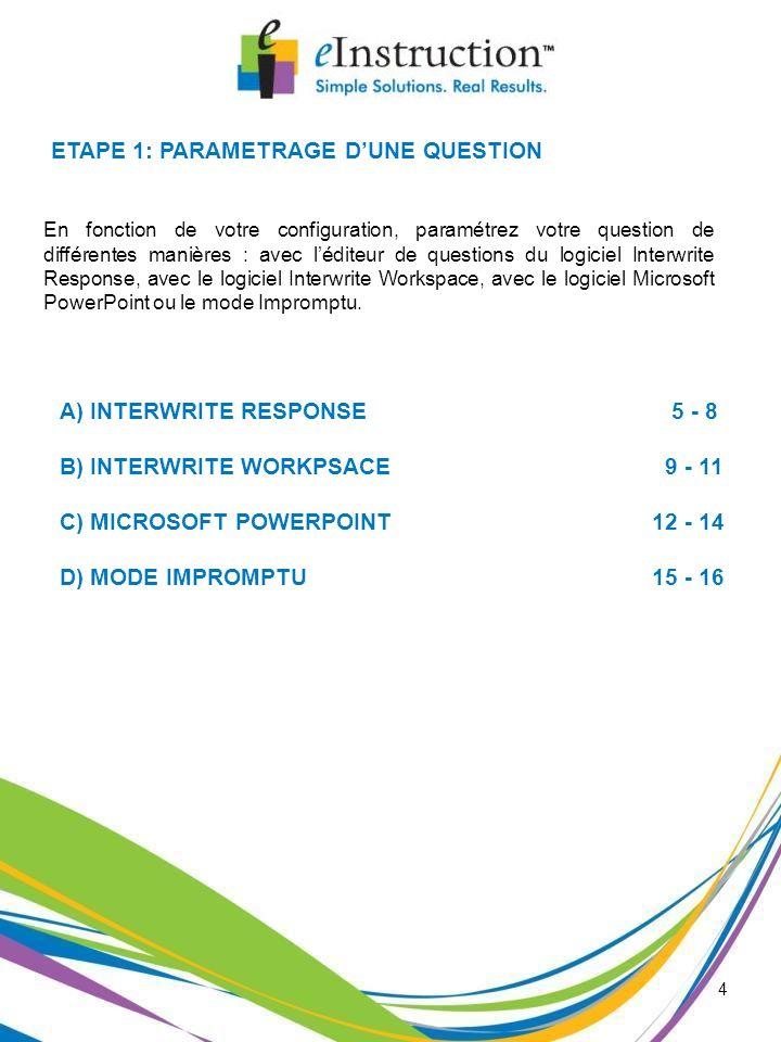 ETAPE 1: PARAMETRAGE D'UNE QUESTION