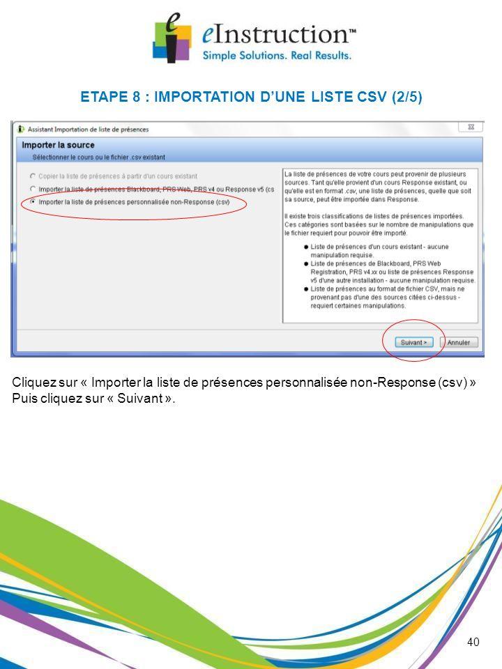 ETAPE 8 : IMPORTATION D'UNE LISTE CSV (2/5)
