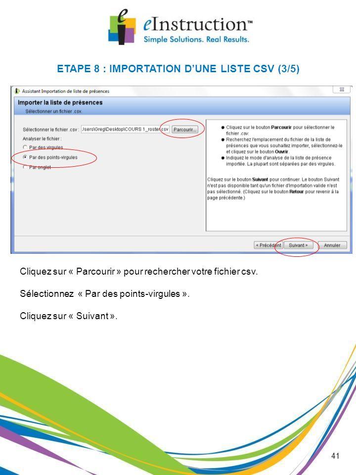 ETAPE 8 : IMPORTATION D'UNE LISTE CSV (3/5)