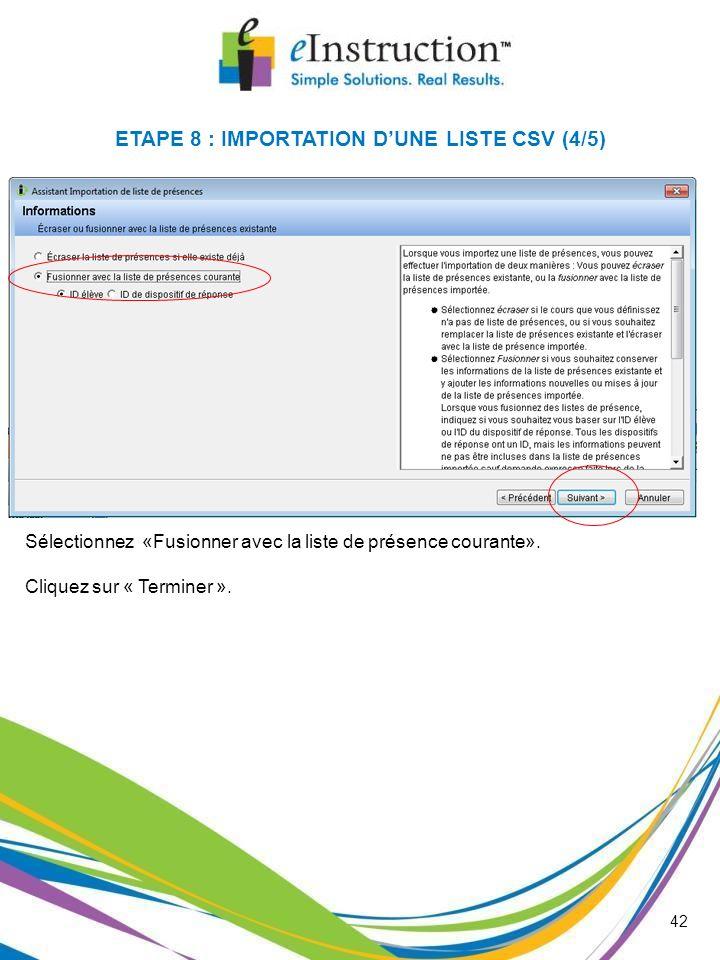 ETAPE 8 : IMPORTATION D'UNE LISTE CSV (4/5)