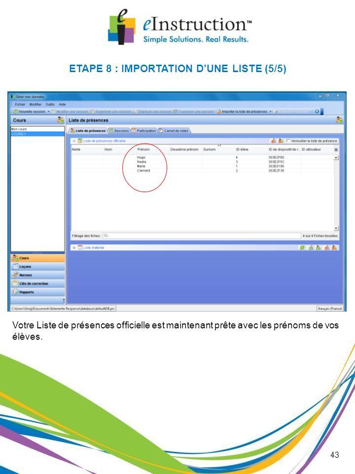 ETAPE 8 : IMPORTATION D'UNE LISTE (5/5)