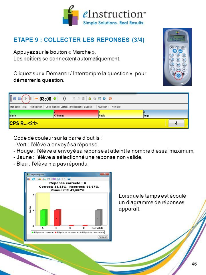 ETAPE 9 : COLLECTER LES REPONSES (3/4)
